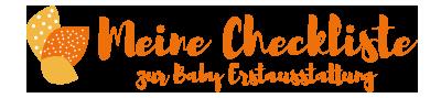 Meine Checkliste für die Babyerstausstattung